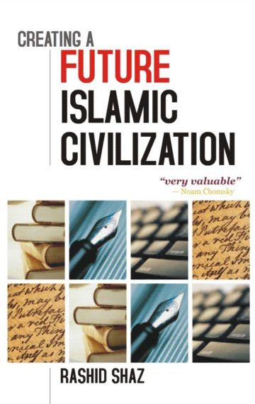Creating a Future Islamic Civilization